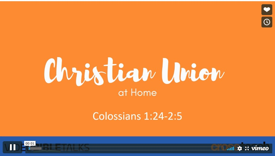 CU at Home 3 – Colossians 1:24-2:5